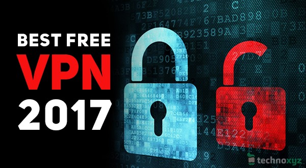 Best Free VPNs 2017 Free Privacy Protection Access Blocked Websites