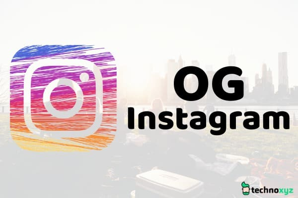 *Latest* OG Instagram APK App Free Download 2018 (OGInsta App) for Android