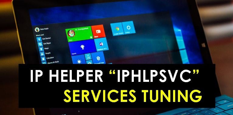 "IP-Helper-""IPHLPSVC""-Services-Tuning-fix"