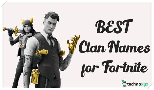 Best Clan Names for Fortnite (2020)
