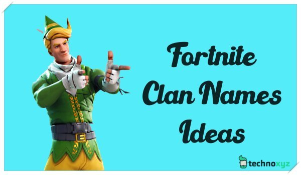 Fortnite Game Clan Names Ideas (2020)