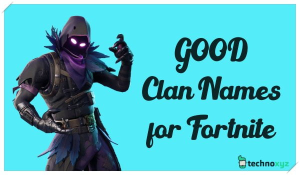 Good Clan Names for Fortnite Games Gamers (2020)