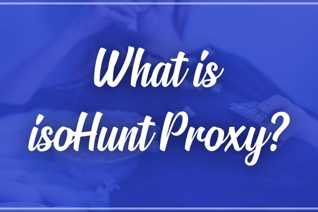 What is isoHunt Proxy 2020?